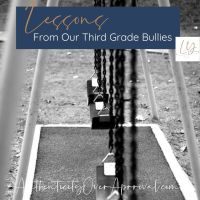 Lessons From Our Third Grade Bullies