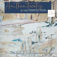 Authenticity Is Not Perfection